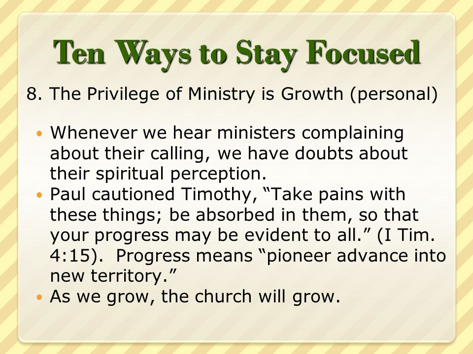Ten Ways to Stay Focused 8.