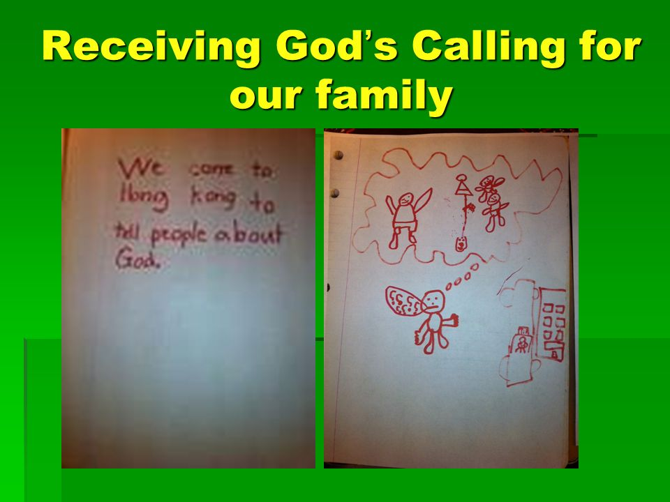 Receiving God s Calling for our family