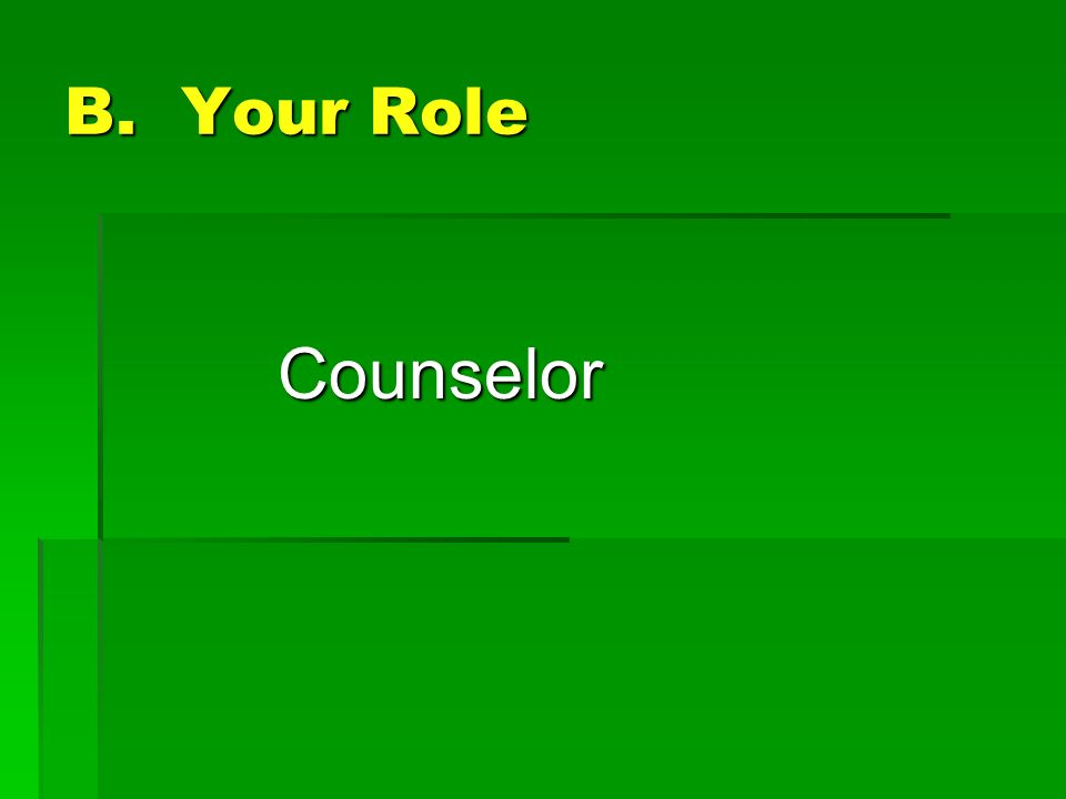 B. Your Role Counselor
