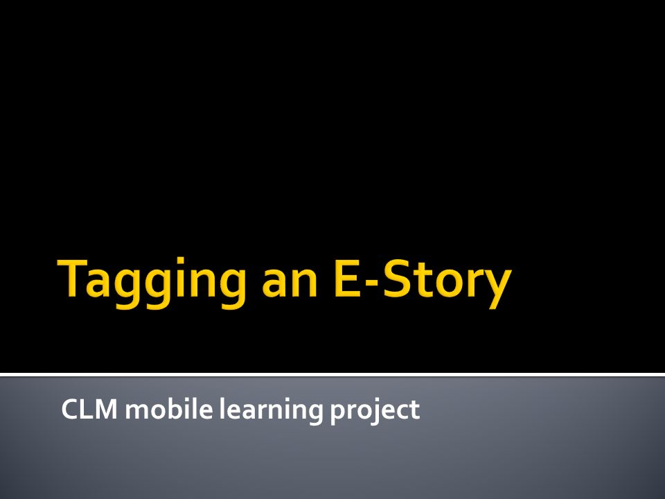 CLM mobile learning project