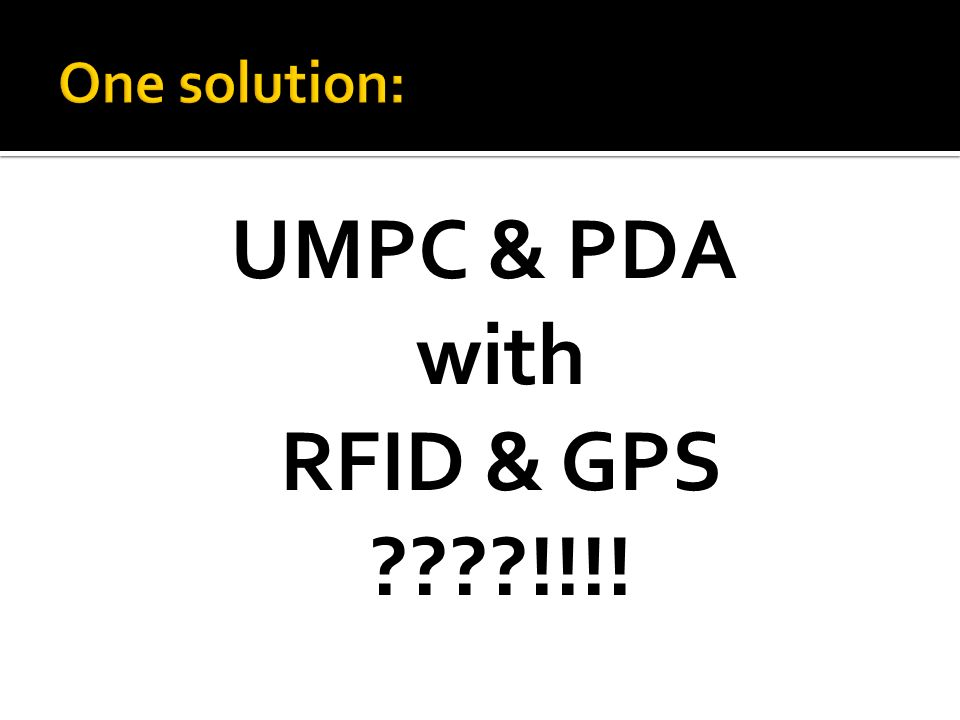 UMPC & PDA with RFID & GPS !!!!