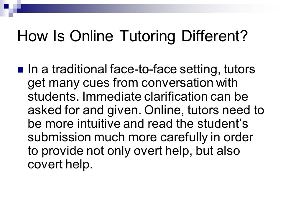 How Is Online Tutoring Different.