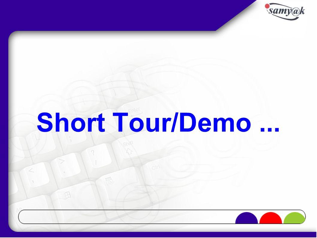 Short Tour/Demo...