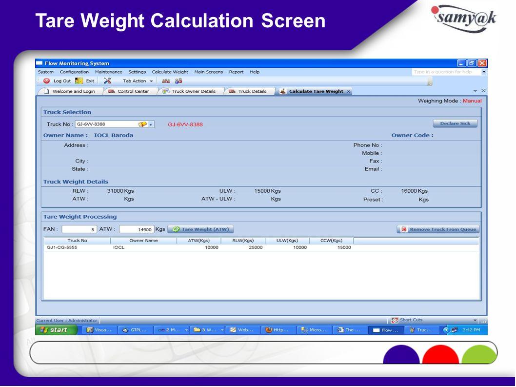 Tare Weight Calculation Screen