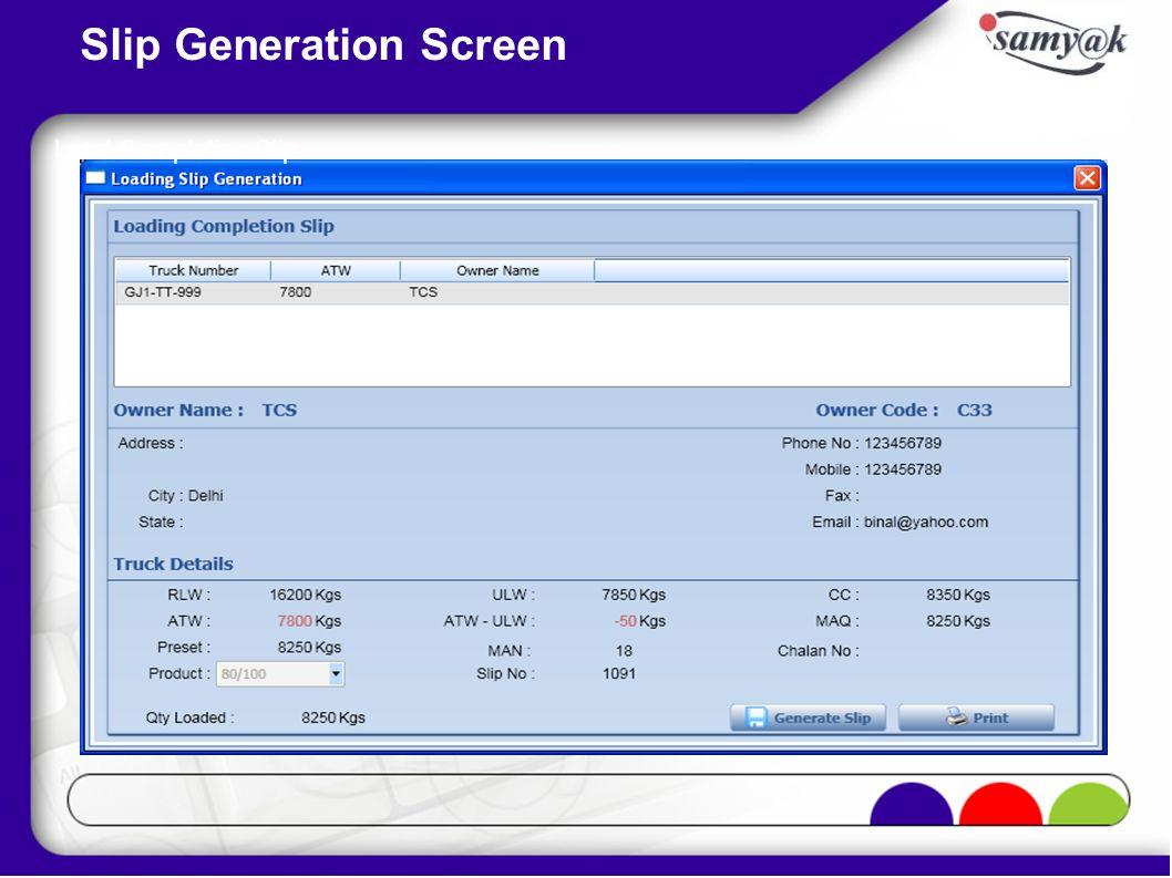Slip Generation Screen Load Completion Slip