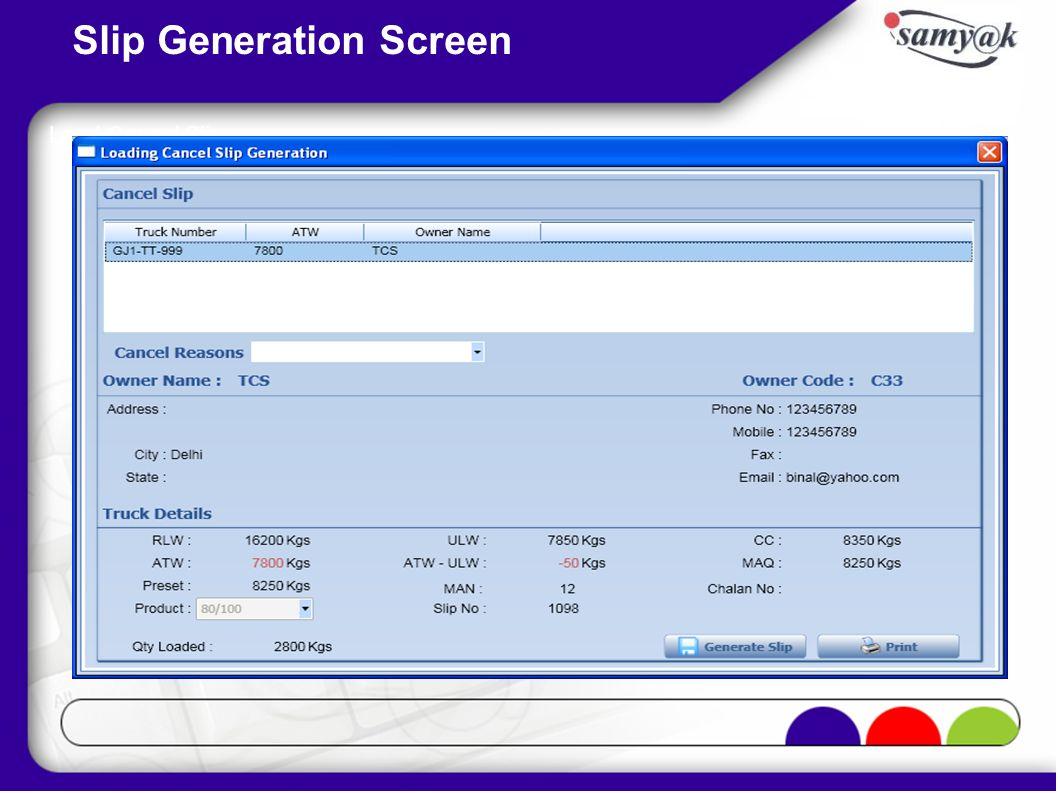 Slip Generation Screen Load Cancel Slip
