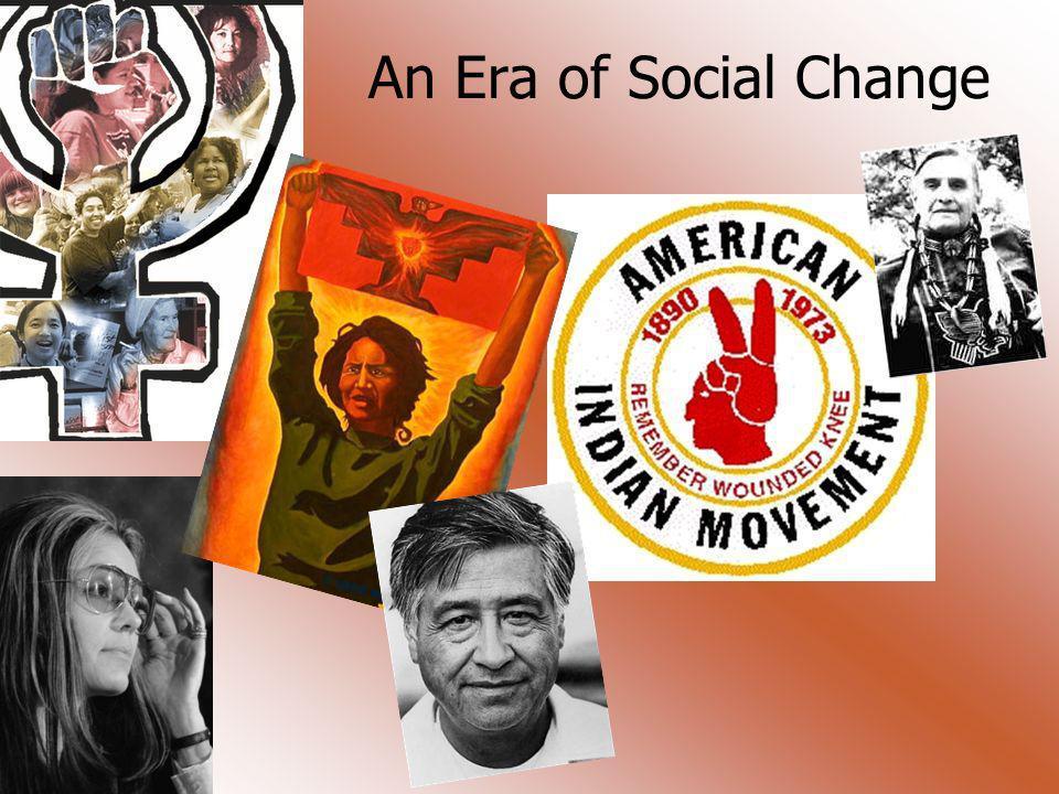 An Era of Social Change