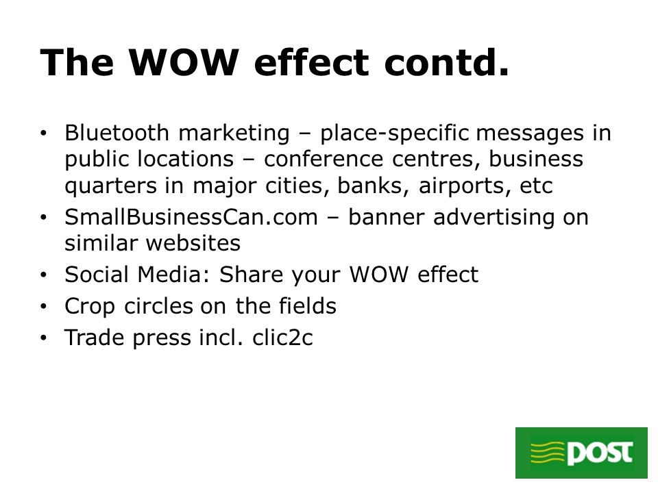 The WOW effect contd.