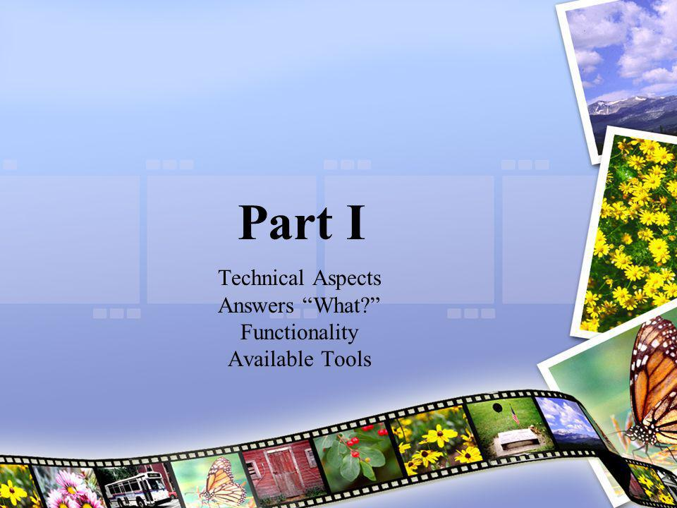 Part II Business Aspects Answers How? Focus on Development Implementation