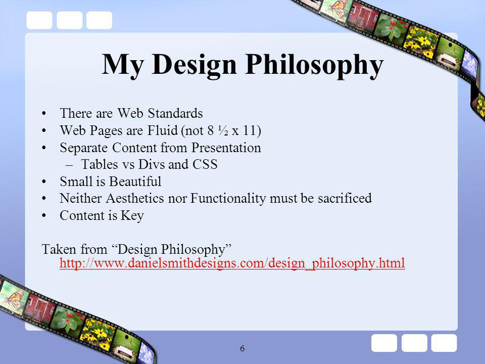 7 Web Standards Structural Languages –Extensible Hypertext Markup Language (XHTML) 1.0Extensible Hypertext Markup Language (XHTML) 1.0 –XHTML 1.1XHTML 1.1 Presentation Languages –Cascading Style Sheets (CSS) Level 1Cascading Style Sheets (CSS) Level 1 –CSS Level 2CSS Level 2 Scripting Languages –ECMAScript 262 (the standard version of JavaScript)ECMAScript 262 Object Models –Document Object Model (DOM) Level 1 (Core)Document Object Model (DOM) Level 1 (Core) –DOM Level 2DOM Level 2 See http://www.webstandards.org/learn/faq/ for a detailed, yet concise explanation of the above standardshttp://www.webstandards.org/learn/faq/