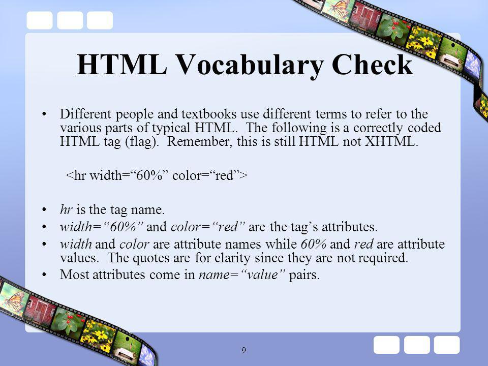 10 7 Rules of XHTML 1.XHTML has a few mandatory elements.