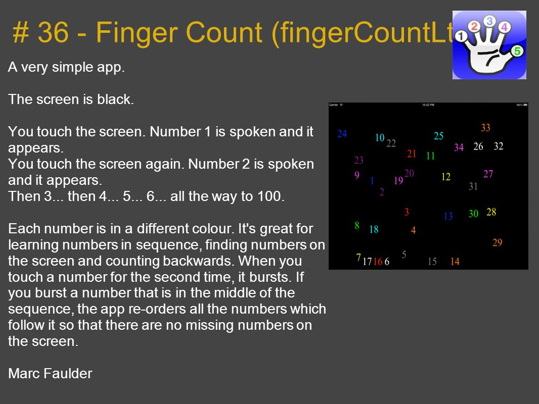 # 36 - Finger Count (fingerCountLt) A very simple app.