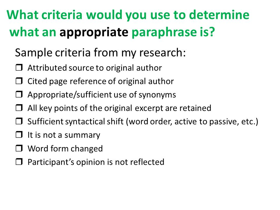 What criteria would you use to determine what an appropriate paraphrase is.