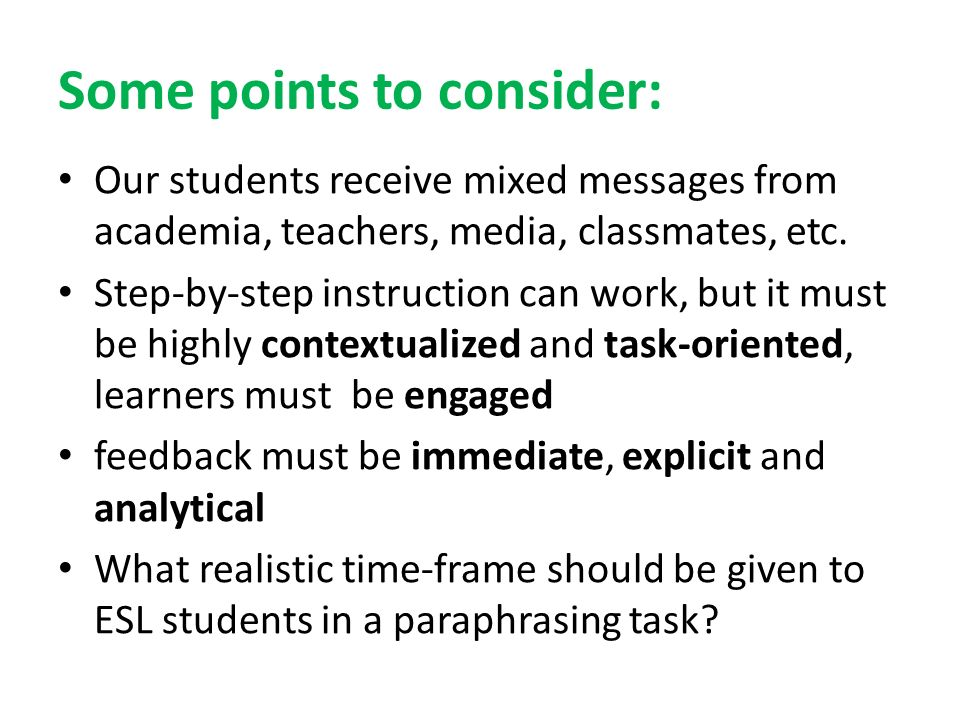 Some points to consider: Our students receive mixed messages from academia, teachers, media, classmates, etc.