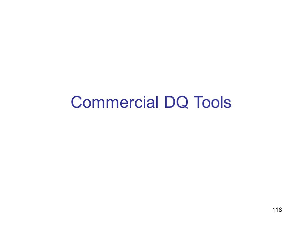 118 Commercial DQ Tools