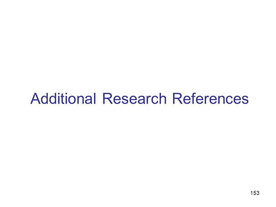 153 Additional Research References
