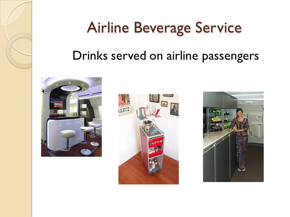 Airline Beverage Service Drinks served on airline passengers