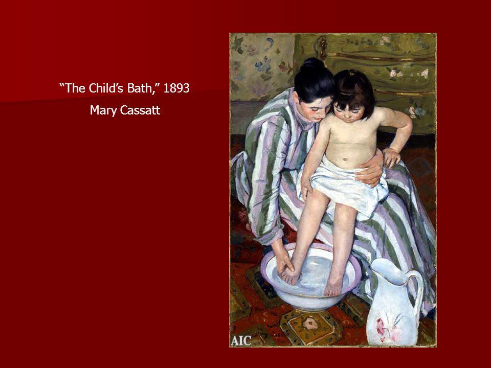 The Childs Bath, 1893 Mary Cassatt