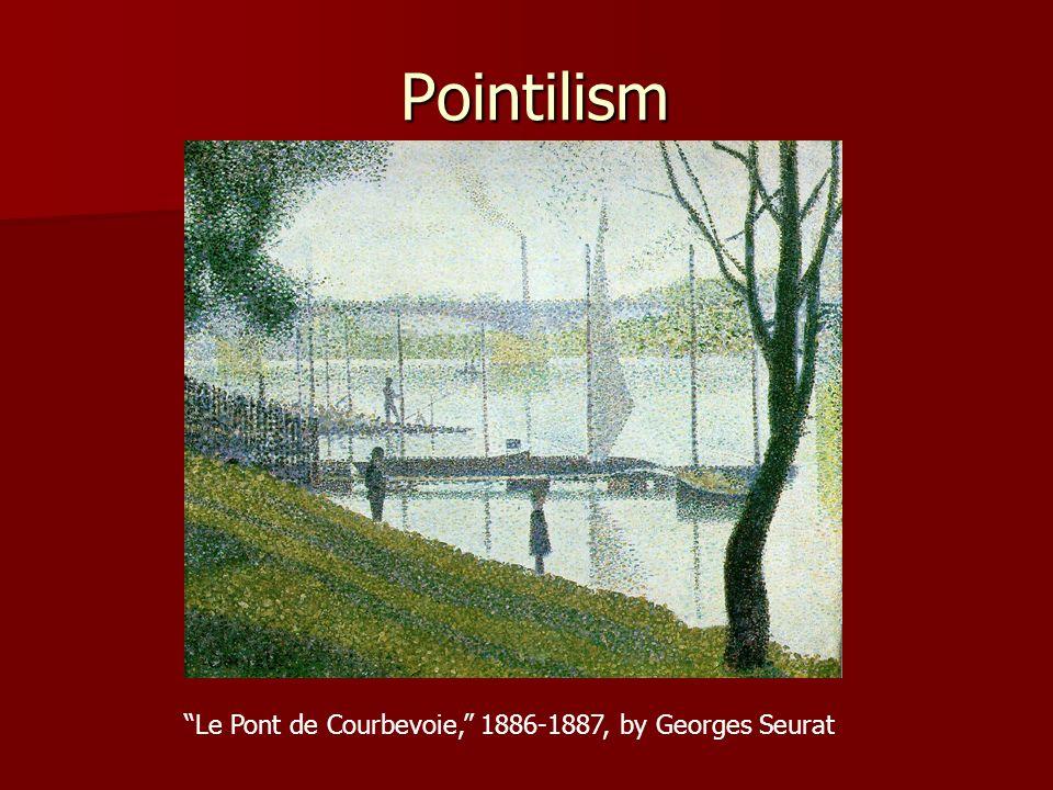 Pointilism Le Pont de Courbevoie, 1886-1887, by Georges Seurat