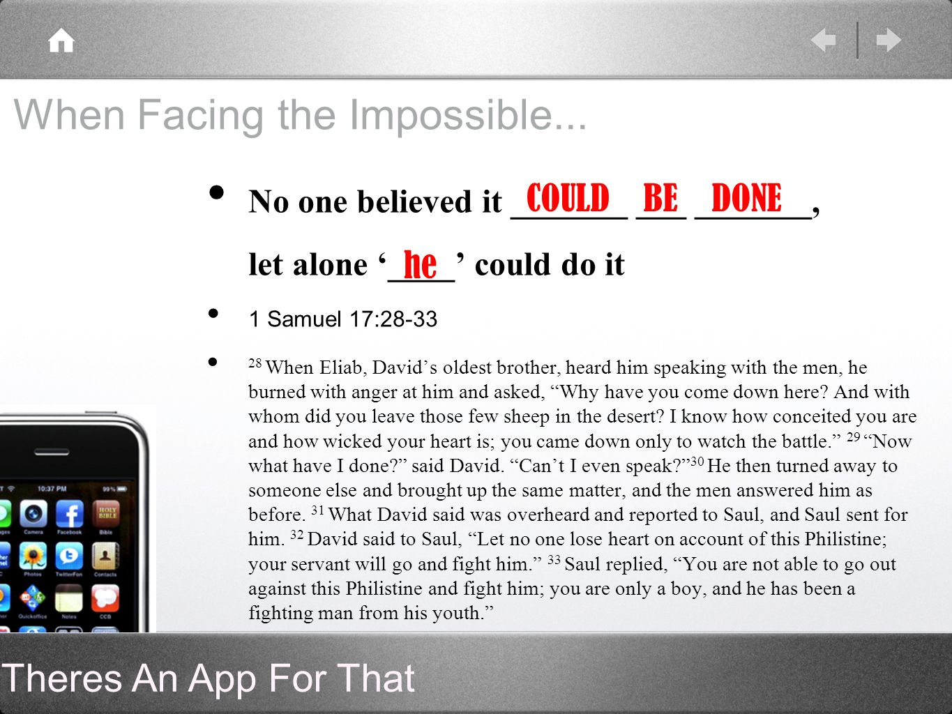 Theres An App For That When Facing the Impossible...