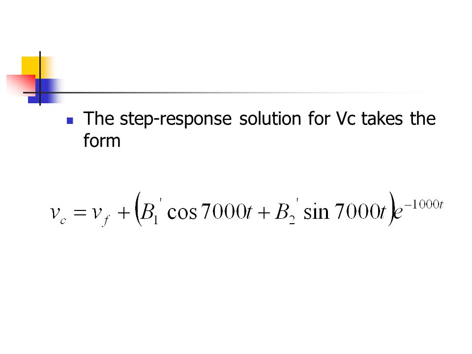 The step-response solution for Vc takes the form