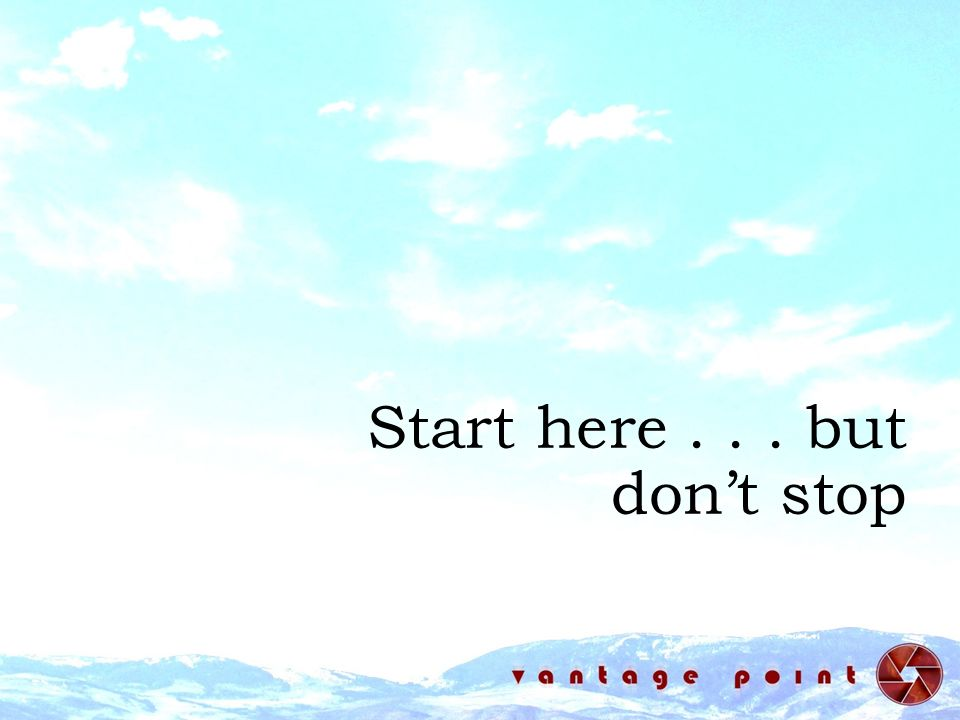 Start here... but dont stop