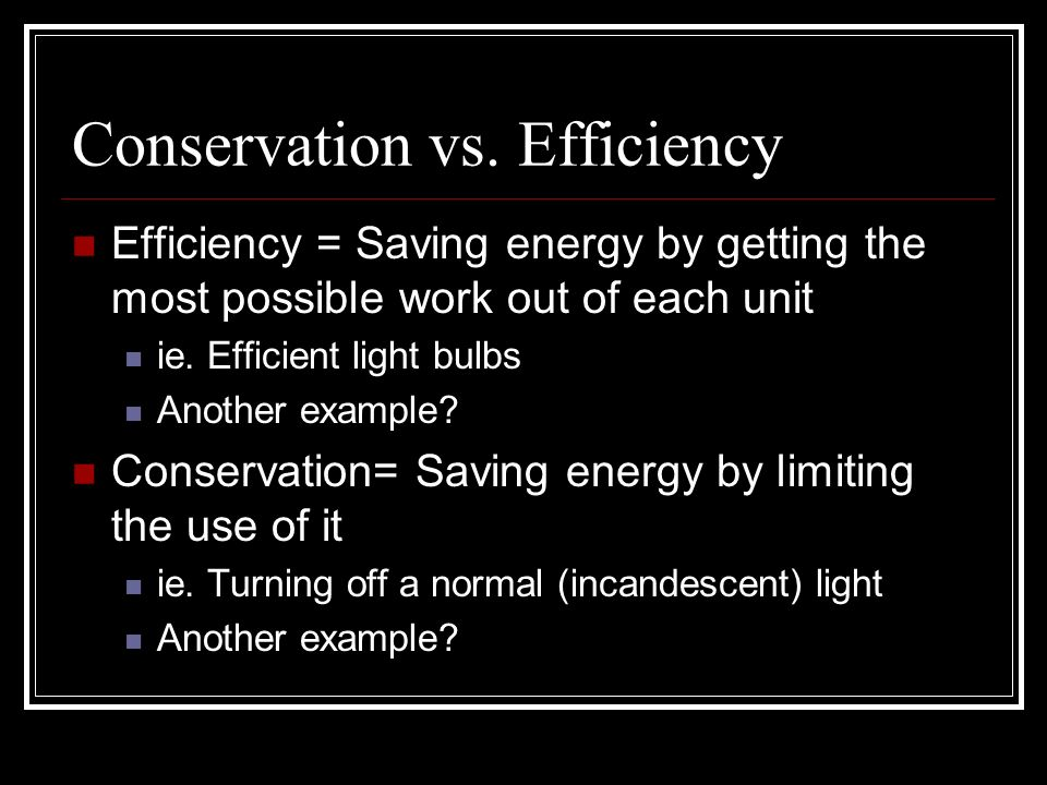 Conservation vs.