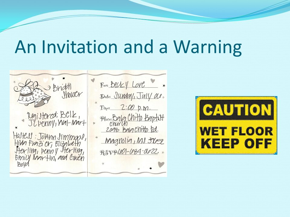 An Invitation and a Warning