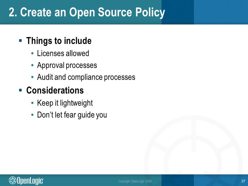Copyright OpenLogic 2006 2.