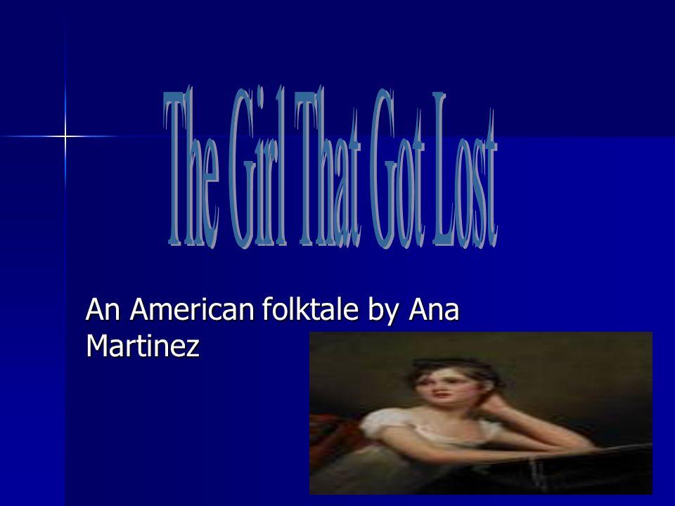 An American folktale by Ana Martinez