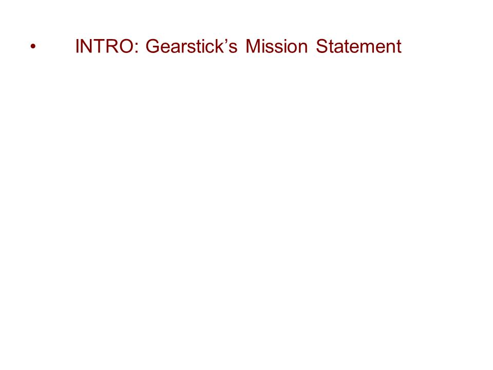 INTRO: Gearsticks Mission Statement