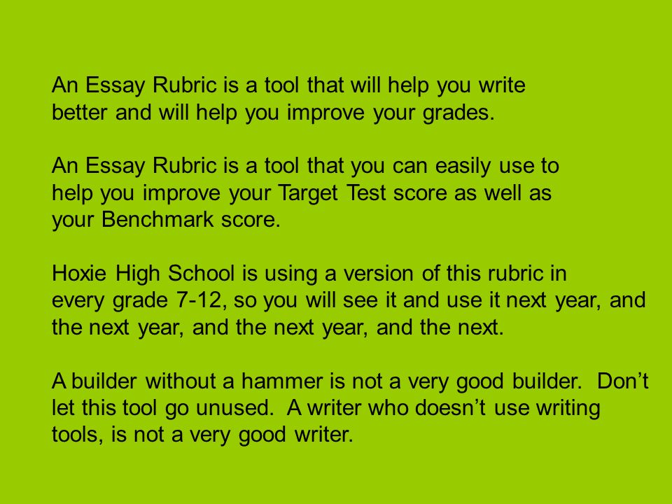 An Essay Rubric is a tool that will help you write better and will help you improve your grades.