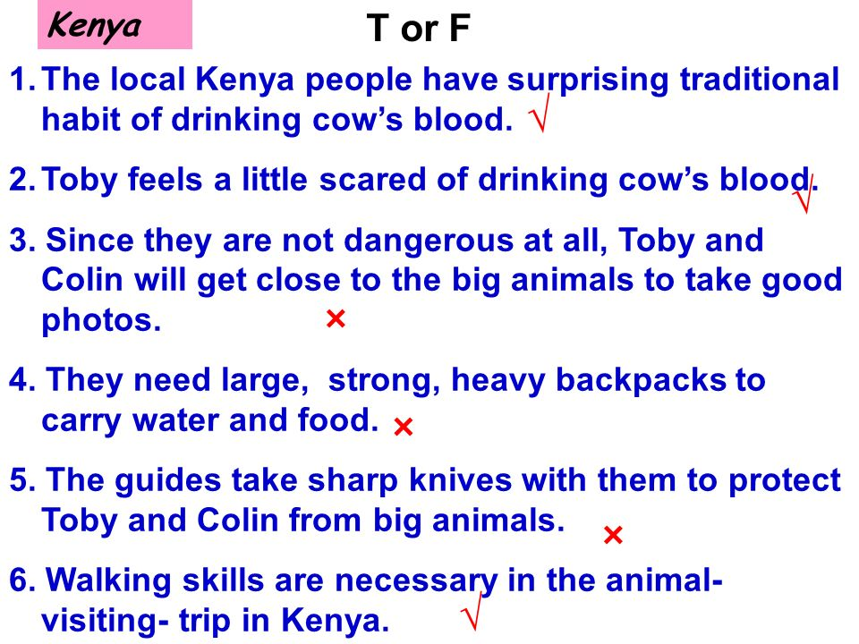 Kenya 1.The local Kenya people have surprising traditional habit of drinking cows blood.