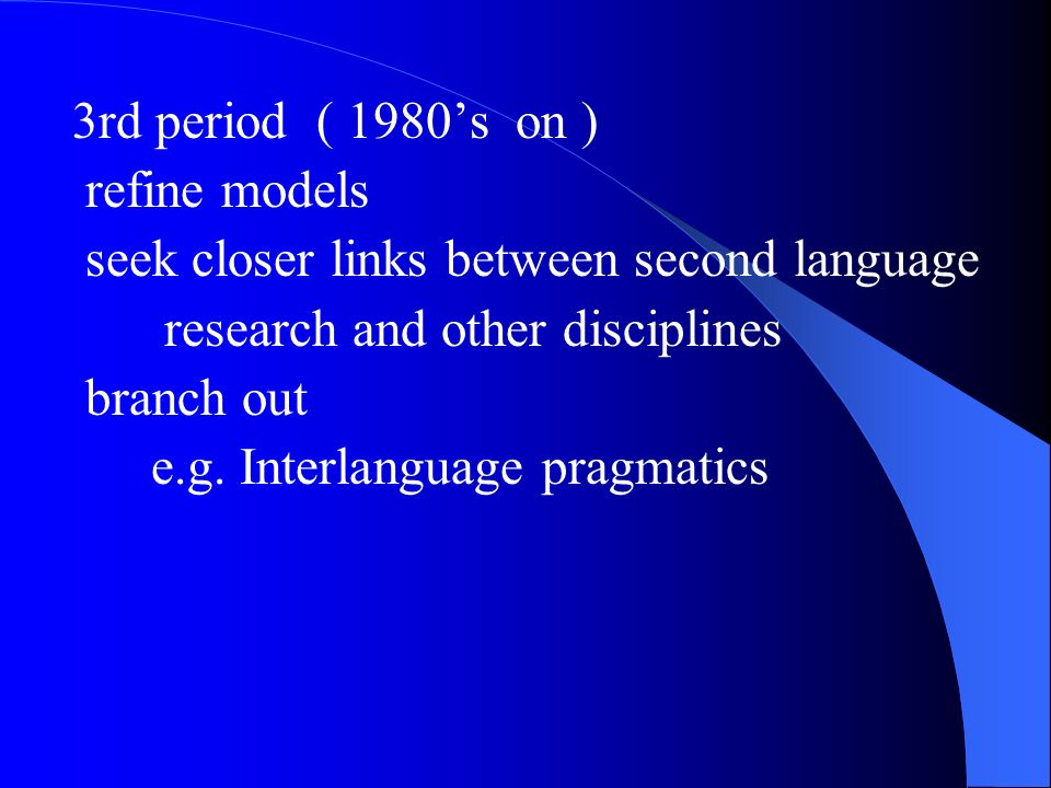 2.The concept of interlanguage Different terms interlanguage L.