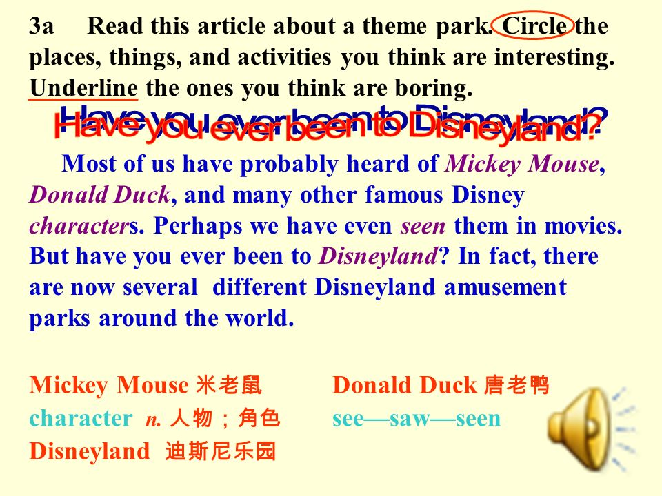 3a Read this article about a theme park. Circle the places, things, and activities you think are interesting. Underline the ones you think are boring.