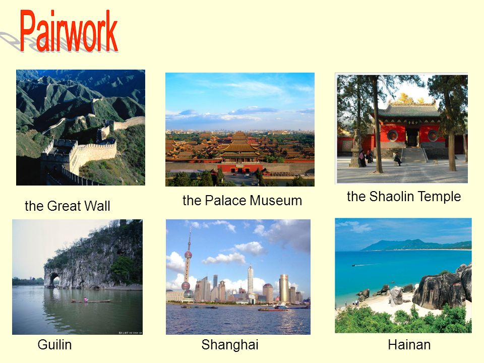 the Great Wall GuilinShanghaiHainan the Palace Museum the Shaolin Temple