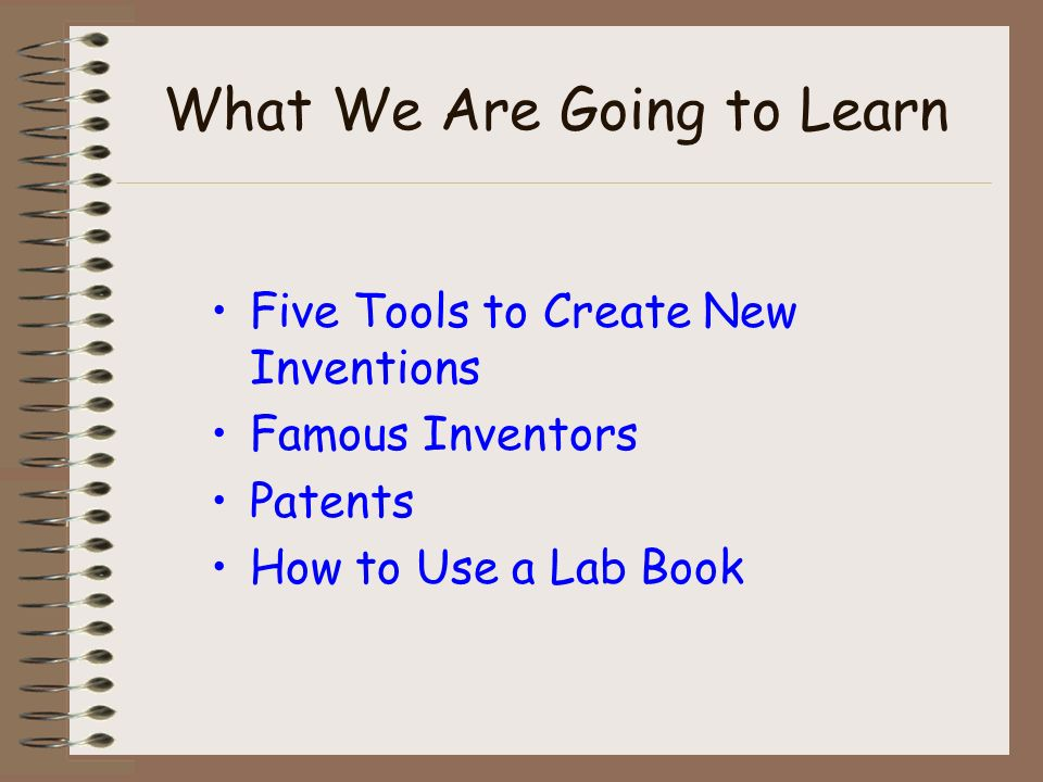 How Do People Invent Things? Find a problem…