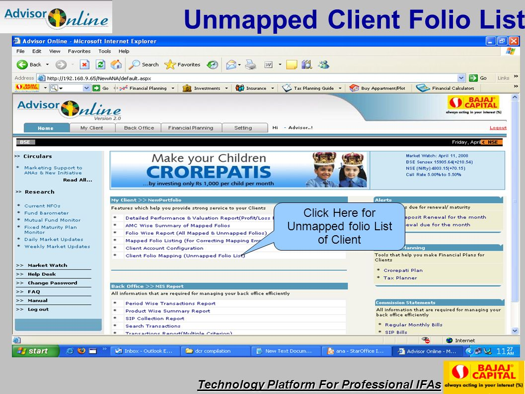 Technology Platform For Professional IFAs Click Here for Unmapped folio List of Client Unmapped Client Folio List