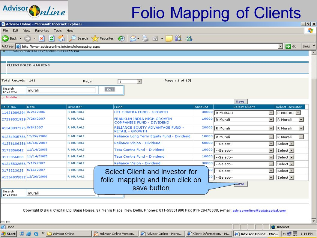 Technology Platform For Professional IFAs Select Client and investor for folio mapping and then click on save button Folio Mapping of Clients