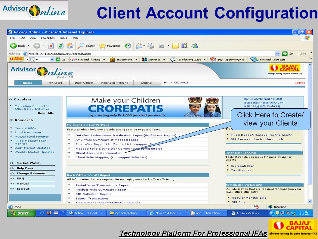 Technology Platform For Professional IFAs Click Here to View/Print your Monthly Bills