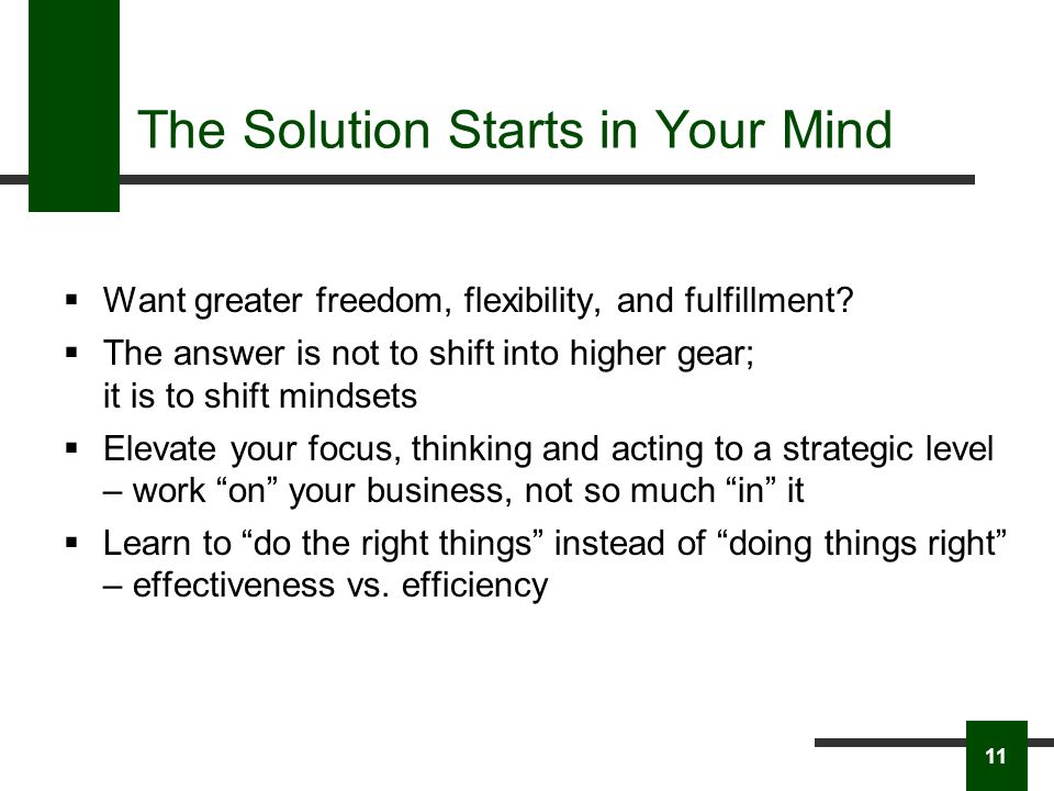 The Solution Starts in Your Mind Want greater freedom, flexibility, and fulfillment.