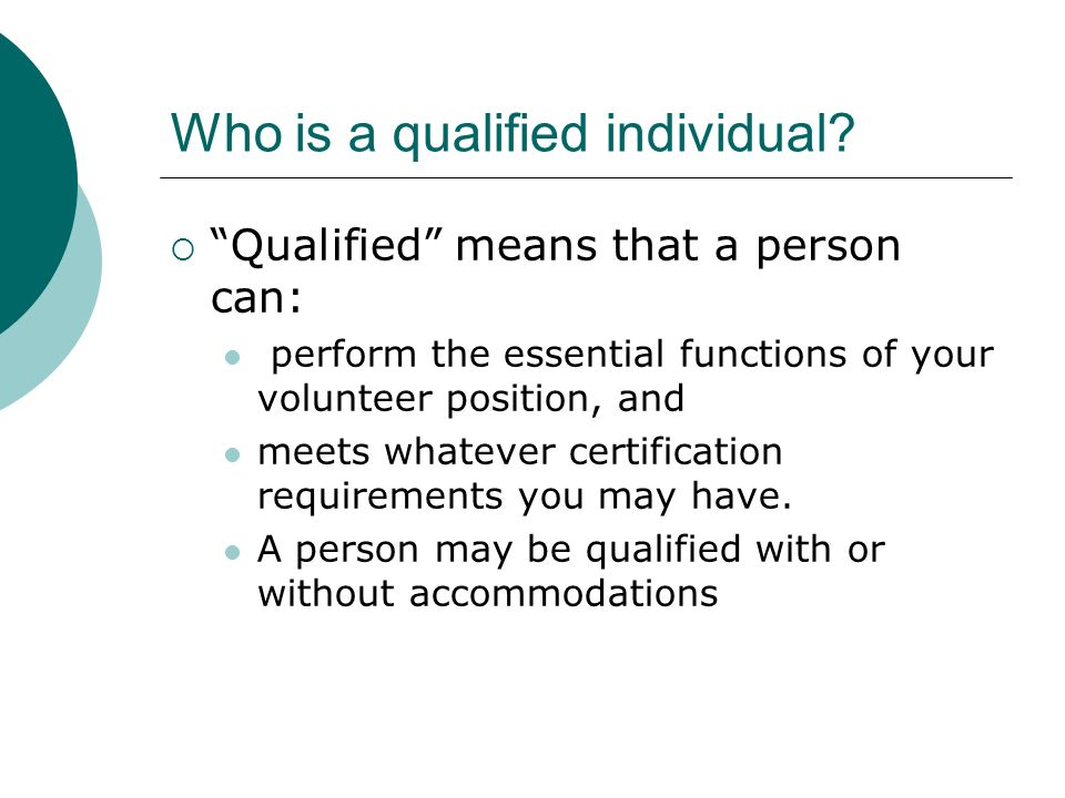 Who is a qualified individual.