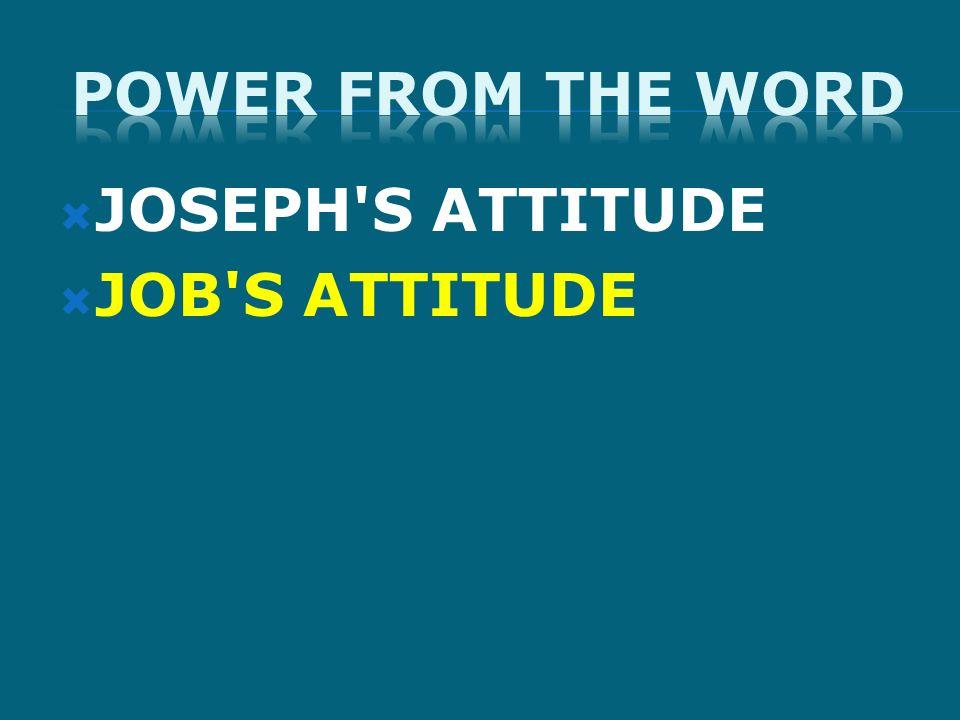 JOB'S ATTITUDE