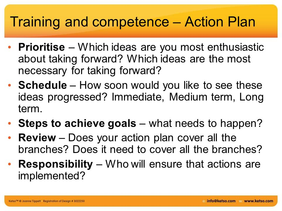 Training and competence – Action Plan Prioritise – Which ideas are you most enthusiastic about taking forward? Which ideas are the most necessary for