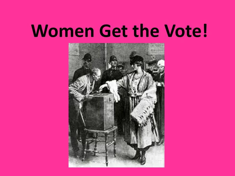 Women Get the Vote!