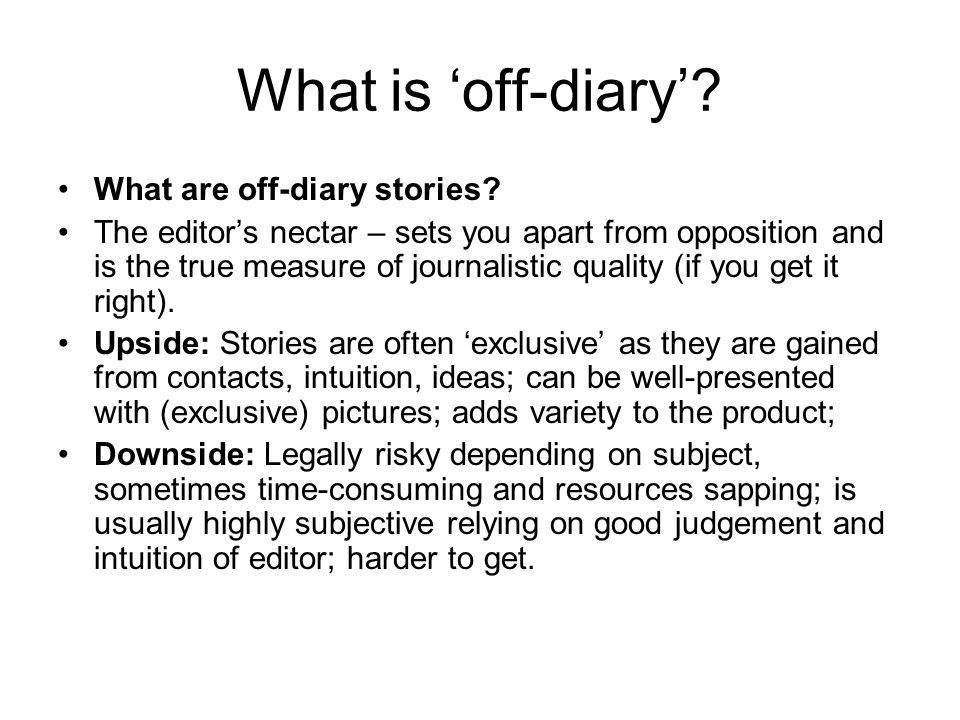 What is off-diary. What are off-diary stories.