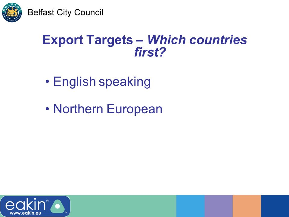Export Targets – Which countries first English speaking Northern European