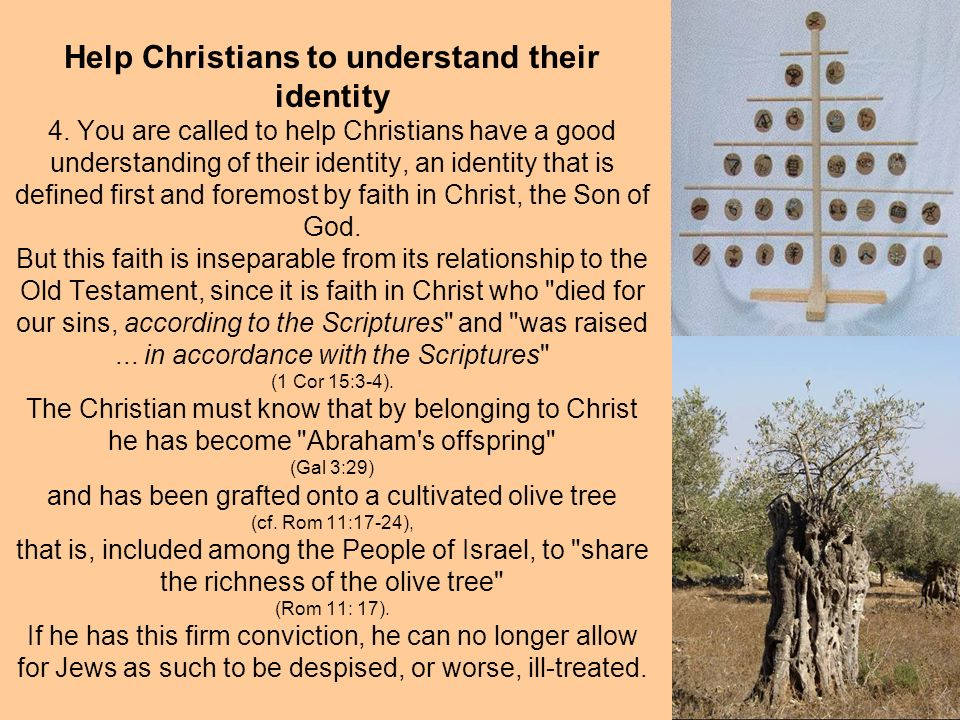 Help Christians to understand their identity 4.