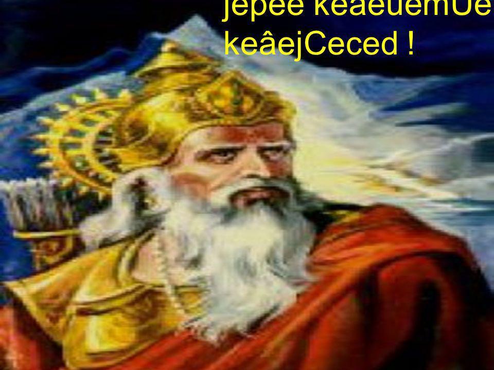 jepee keâeuemÙe keâejCeced !