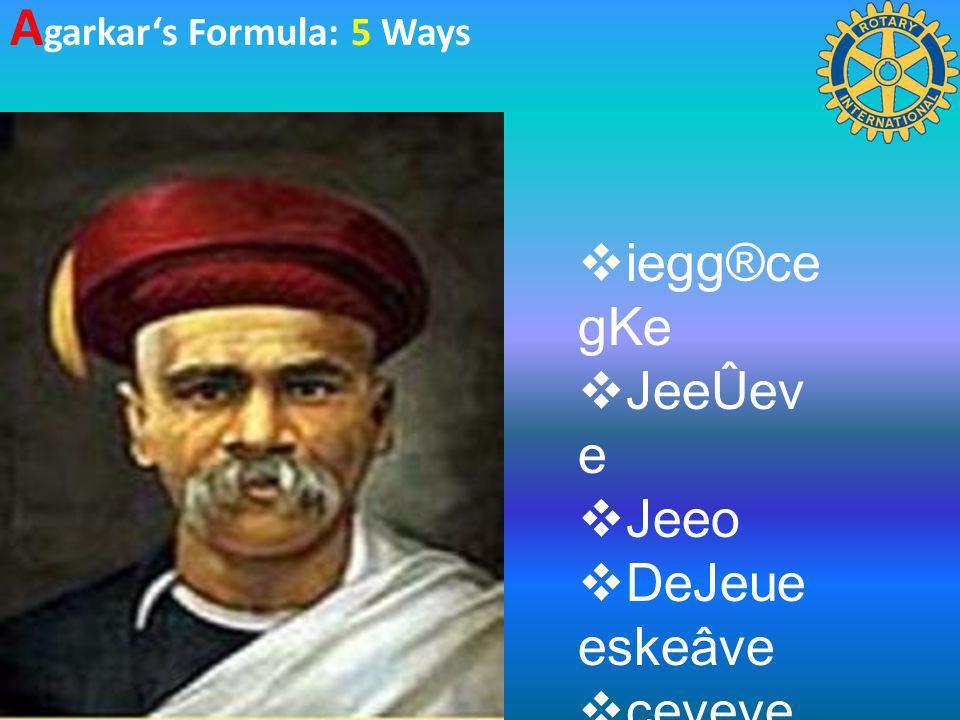 A garkars Formula: 5 Ways iegg®ce gKe JeeÛev e Jeeo DeJeue eskeâve ceveve efÛebleve